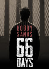 Bobby Sands: 66 Days Netflix US (United States)